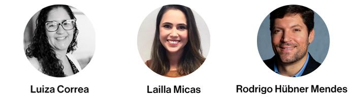 Em três círculos, fotos alinhadas dos representantes do IRM: Luiza Correa, Lailla Micas e Rodrigo Hübner Mendes. Abaixo das fotos, os nomes de cada um. Fim da descrição.